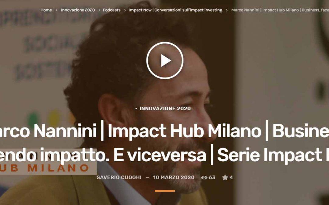 Intervista a Marco Nannini – IMPACT NOW – Conversazioni sull'impact investing