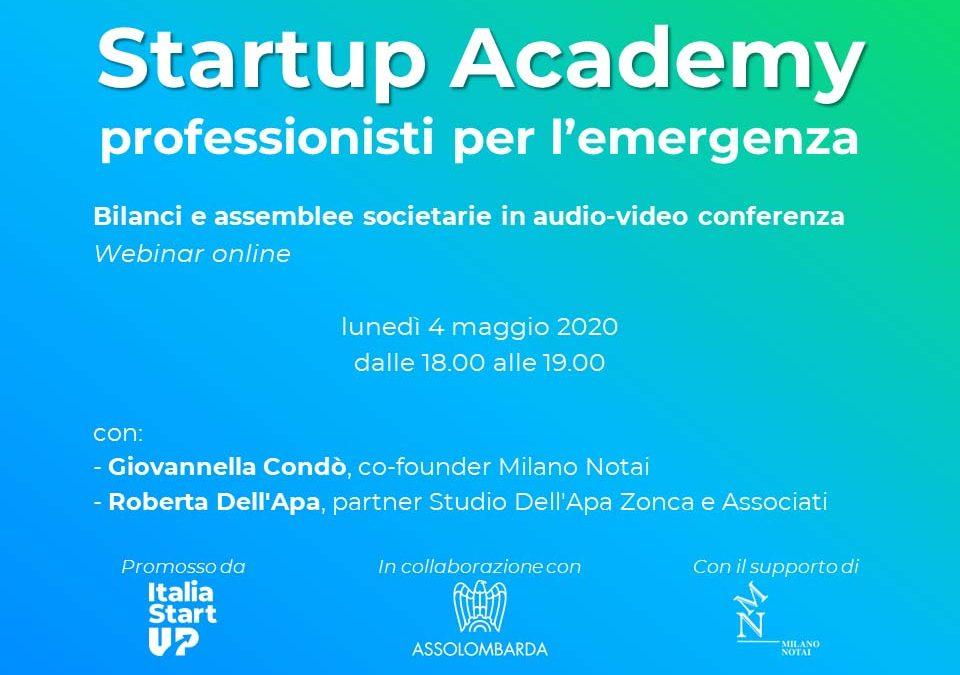 Startup Academy | professionisti per l'emergenza  |  in partenza il 4 Maggio 2020