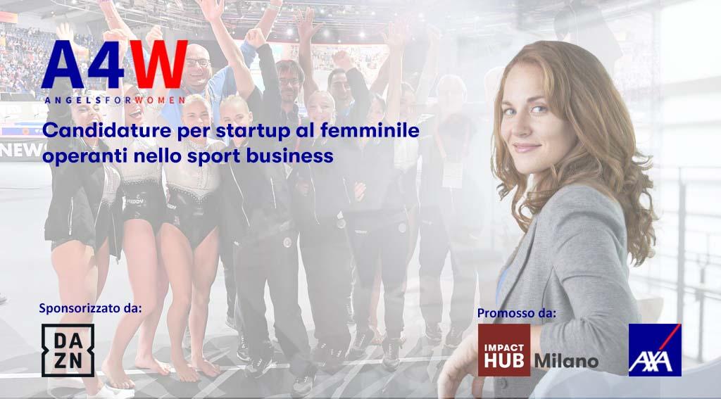 Angels4Women: al via le candidature per le migliori startup al femminile operanti nello sport business con il supporto di DAZN Italia